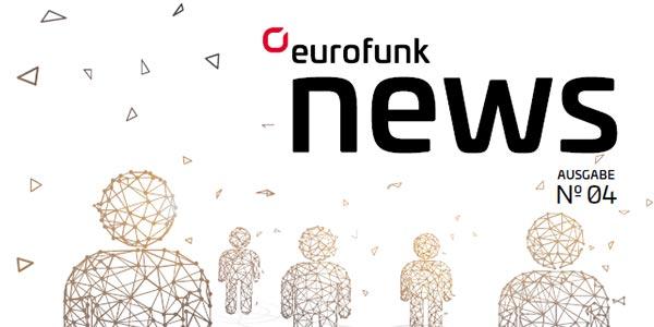 Kundenmagazin eurofunk NEWS Nr. 4 zum Download verfügbar